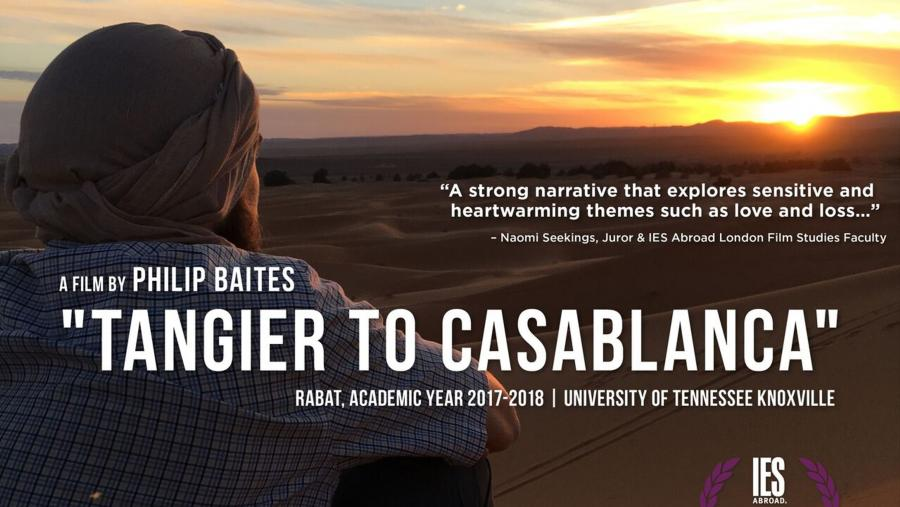 "Student Philip Baites looking out at a sunset in Morocco. Text on image says ""A film by Philip Baites, 'Tangier to Casablanca,' Rabat, Academic Year 2017-2018, University of Tennessee Knoxville."""